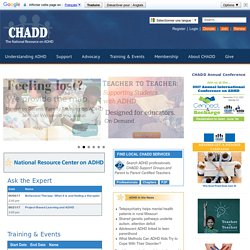 National Resource Center on AD/HD: A Program of CHADD