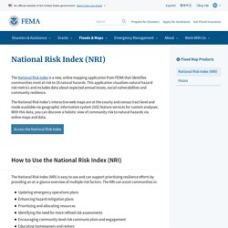 FEMA National Risk Index (NRI) - Identifies Communities Most at Risk to 18 Natural Hazards