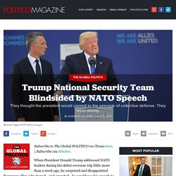 Trump National Security Team Blindsided by NATO Speech