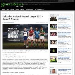 Lidl Ladies National Football League 2017 – Round 3 Previews - SportsNewsIRELAND