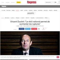 """Vincent Duclert: """"Le récit national permet de surmonter les ruptures"""""""