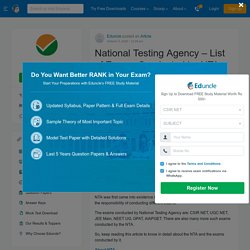 National Testing Agency – List of Exams Conducted by NTA