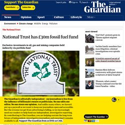 National Trust has £30m fossil fuel fund