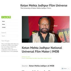 Ketan Mehta Jodhpur National Universal Film Maker