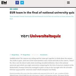 EUR team in the final of national university quiz – Erasmus Magazine