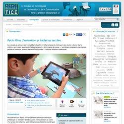 L'Agence nationale des Usages des TICE - Petits films d'animation et tablettes tactiles