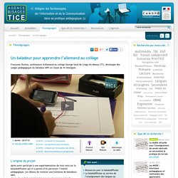 L'Agence nationale des Usages des TICE - Un baladeur pour apprendre l'allemand au collège