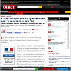 La France se dote d'une autorité nationale de cyberdéfense