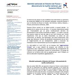 identité nationale et histoire de France : déconstruire le mythe national, par Suzanne Citron