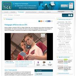 L'Agence nationale des Usages des TICE - Pédagogie différenciée en EPS
