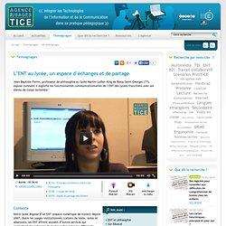 L'Agence nationale des Usages des TICE - L'ENT au lycée, un espace d'échanges et de partage