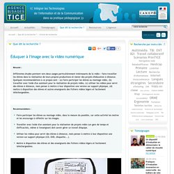 L'Agence nationale des Usages des TICE - Éduquer à l'image avec la vidéo numérique