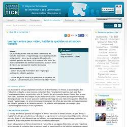 L'Agence nationale des Usages des TICE - Les liens entre jeux vidéo, habiletés spatiales et attention visuelle