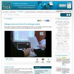 L'Agence nationale des Usages des TICE - Dialogue interculturel lors d'un échange scolaire