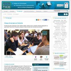 L'Agence nationale des Usages des TICE - Classe inversée en histoire