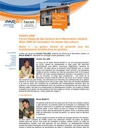 La gestion urbaine de proximité pour des investissements durables dans les quartiers - FRARU 2008