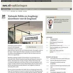 Nationale Politie en Jeugdzorg: nieuwbouw voor de leegstand