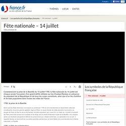 Fête nationale – 14 juillet: informations et cartes