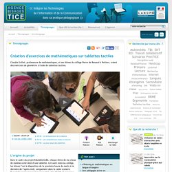 L'Agence nationale des Usages des TICE - Création d'exercices de mathématiques sur tablettes tactiles