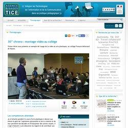 L'Agence nationale des Usages des TICE - 30'' chrono : montage vidéo au collège
