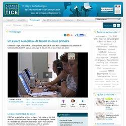 L'Agence nationale des Usages des TICE - Un espace numérique de travail en école primaire