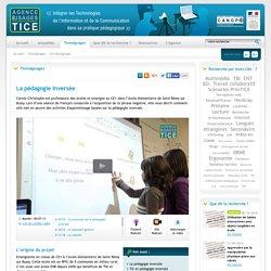 L'Agence nationale des Usages des TICE - La pédagogie inversée