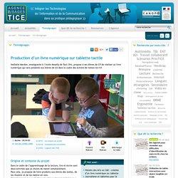 L'Agence nationale des Usages des TICE - Production d'un livre numérique sur tablette tactile