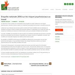 Enquête nationale 2016 sur les risques psychosociaux au travail