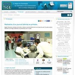 L'Agence nationale des Usages des TICE - Réalisation d'un journal télévisé en primaire