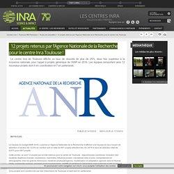 INRA 14/10/16 12 projets retenus par l'Agence Nationale de la Recherche pour le centre Inra Toulouse !