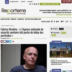 Fabrice Nicolino: «L'Agence nationale de sécurité sanitaire fait partie du lobby des pesticides»