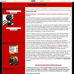 """Identité nationale ? """"Les travailleurs n'ont pas de patrie""""(Karl Marx et Friedrich Engels) - Revolt-United"""