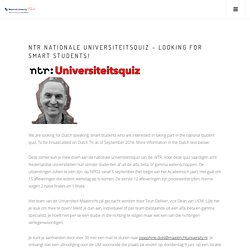 NTR Nationale Universiteitsquiz – Looking for smart students!