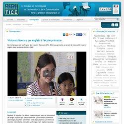 L'Agence nationale des Usages des TICE - Visioconférence en anglais à l'école primaire