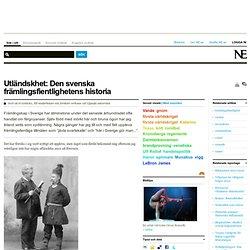Utländskhet: Den svenska främlingsfientlighetens historia