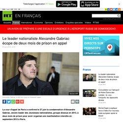 Le leader nationaliste Alexandre Gabriac écope de deux mois de prison en appel