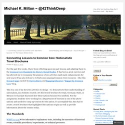 Connecting Lessons to Common Core: Nationalistic Travel Brochures | Michael K. Milton ~ @42ThinkDeep