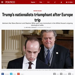 Trump's nationalists triumphant after Europe trip