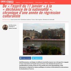 De « l'esprit du 11 janvier » à la « déchéance de la nationalité », chronique d'une année de régression culturaliste