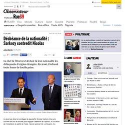 Déchéance de la nationalité : Sarkozy contredit Nicolas