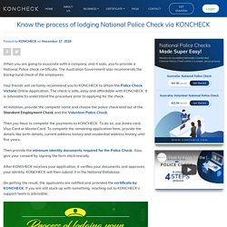 KNOW THE PROCESS & SUCCESSFULLY LODGE YOUR NATIONAL POLICE CHECK ONLINE VIA KONCHECK