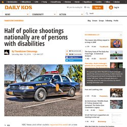 Half of police shootings nationally are of persons with disabilities
