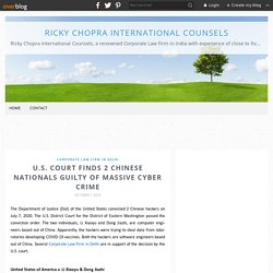 U.S. Court Finds 2 Chinese Nationals Guilty of Massive Cyber Crime