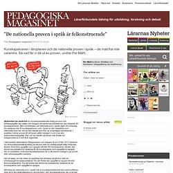 """""""De nationella proven i språk är felkonstruerade"""""""