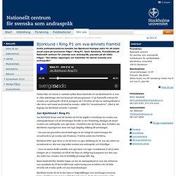Björklund i Ring P1 om sva-ämnets framtid