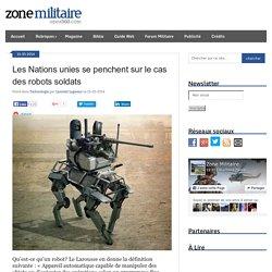 Les Nations unies se penchent sur le cas des robots soldats