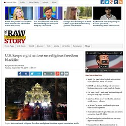 U.S. keeps eight nations on religious freedom blacklist