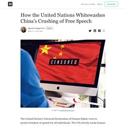 How the United Nations Whitewashes China's Crushing of Free Speech