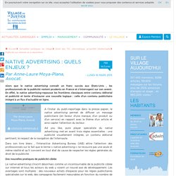 Native advertising : quels enjeux ? Par Anne-Laure Moya-Plana, Avocat.