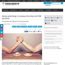 Native advertising: ce nouveau livre blanc de l'IAB qui divise